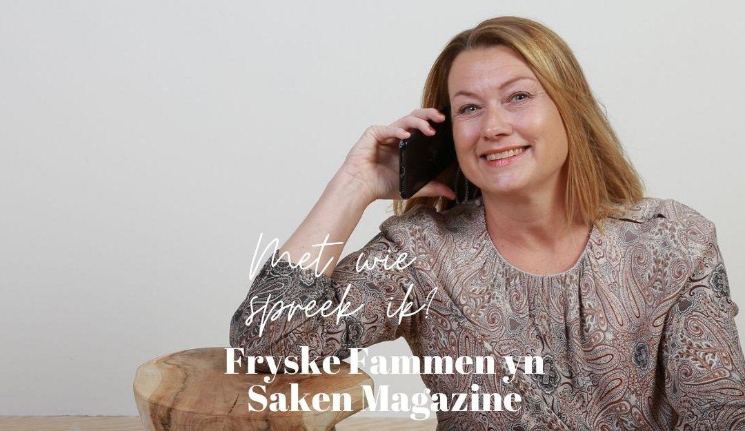 Fryske Fammen yn Saken Magazine